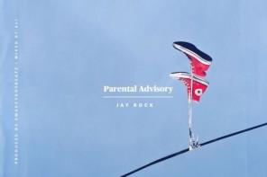 Music: Jay Rock – Parental Advisory (Prod. SmokeyGotBeatz)