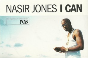 "Hip-Hop Gem: ""I Can"" is Nas' Highest Charting Single To Date"