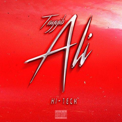 Stream: Tayyib Ali – Hi-Tech