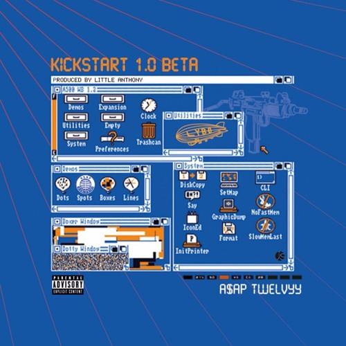 Music: A$AP Twelvyy – KickStart 1.0 Freestyle