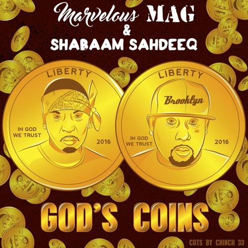 Stream: Marvelous Mag x Shabaam Sahdeeq – God's Coins