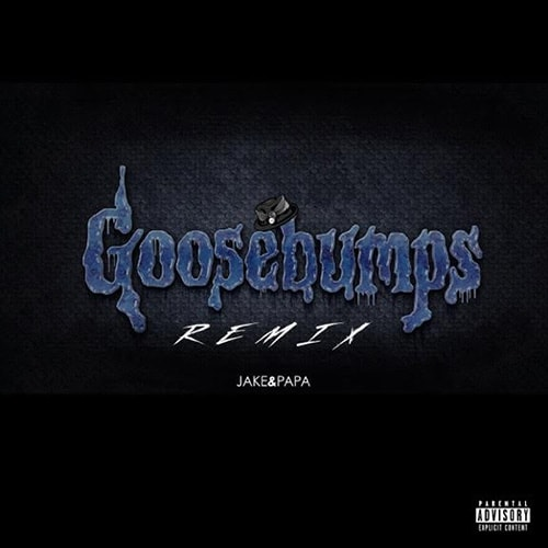 Music: Travi$ Scott f. Kendrick Lamar – Goosebumps (Jake&Papa Remix)