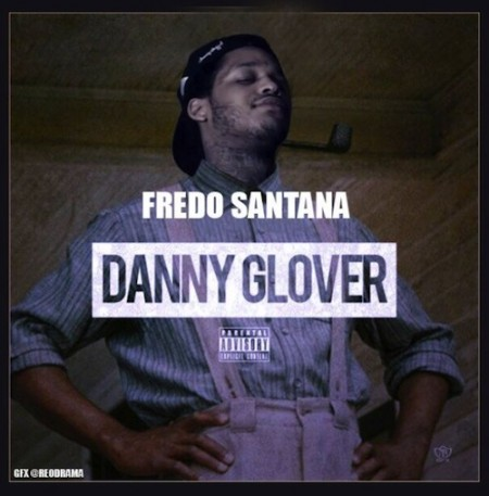 fredo-santana-danny-glover