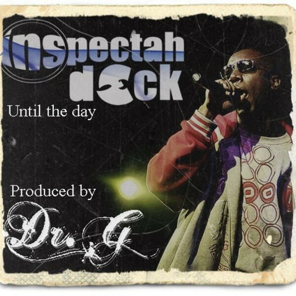 inspectah-deck-dr-g-until-the-day-lead