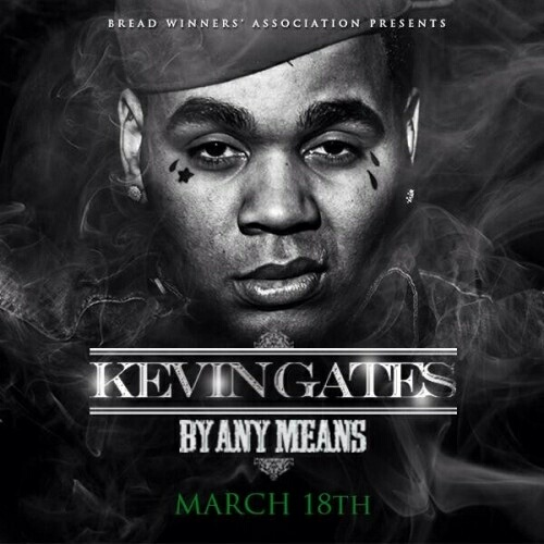 kevin-gates-by-any-means-mixtape