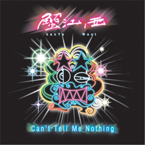 Kanye West - Can't Tell Me Nothing-Greatest-Hip-Hop-Singles