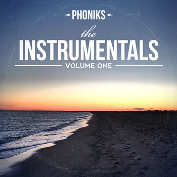 Phoniks - The Instrumentals: Volume 1