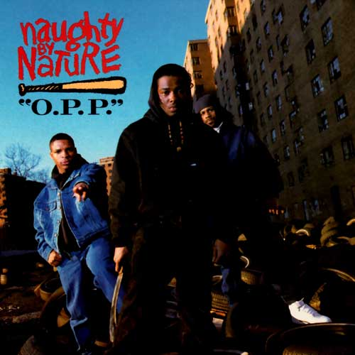 naughty-by-nature-opp-Greatest Hip-Hop Singles
