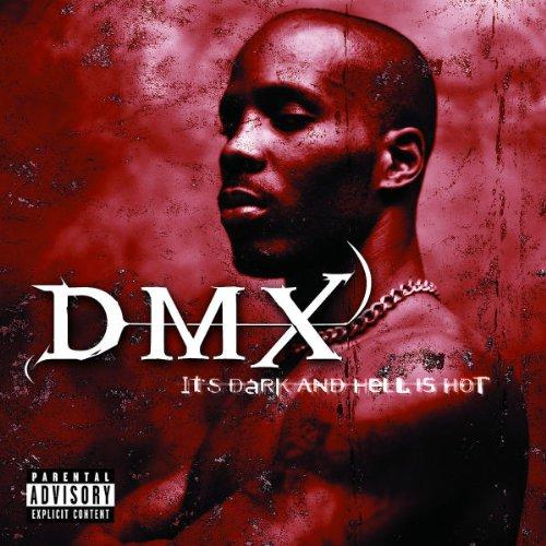 Dmx-Its-Dark-Hell-Is-Hot