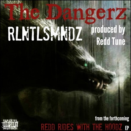 The-Dangerz-RLNTLSMNDZ