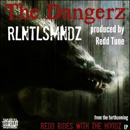 The-Dangerz-RLNTLSMNDZ