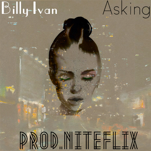 Billy Ivan Asking