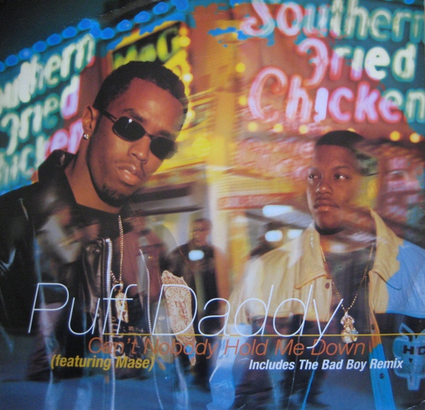 puff-daddy-cant-nobody-hold-me-down