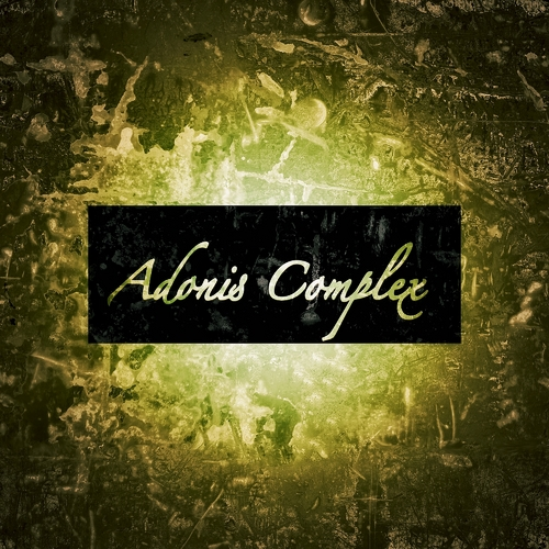 Tainted_Adonis_Adonis_Complex_Ep-front-large