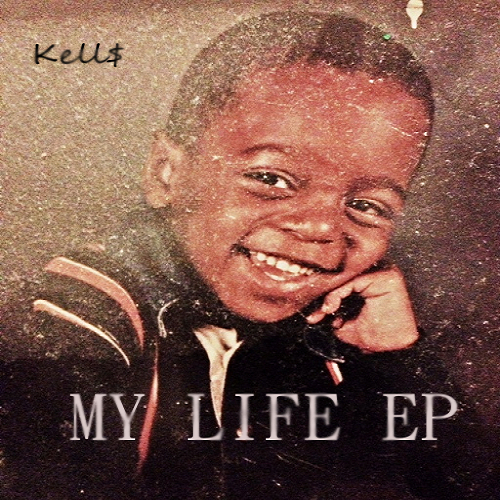 Kell_My_Life_Ep-front-large