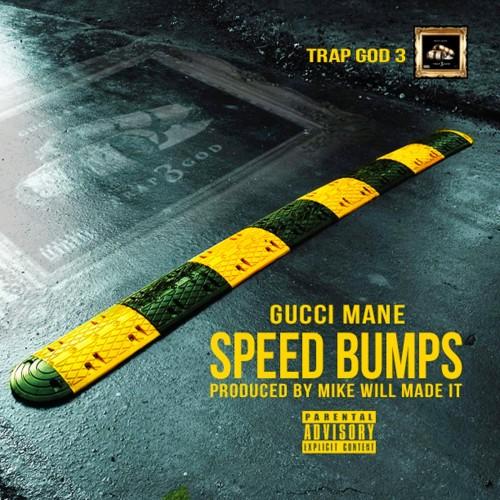 gucci-mane-speed-bumps-500x500