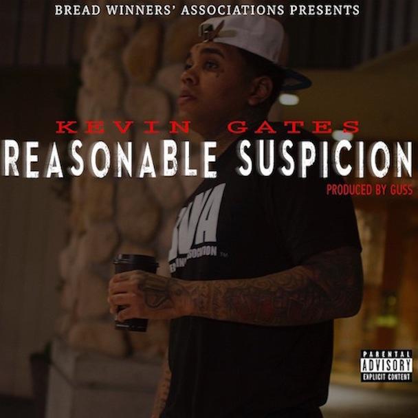 Kevin-Gates-Reasonable-Suspicion