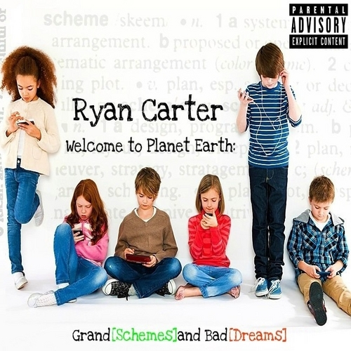 Ryan_Carter_Welcome_To_Planet_Earth_grand_Schem-front-large