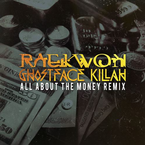 raekwon-ghostface-killah-all-about-the-money-remix