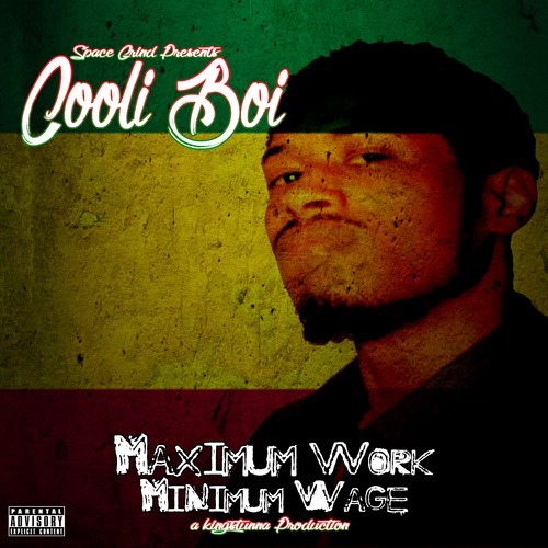 Cooli_Boi_Maximum_Work_Minimum_Wage-front-large