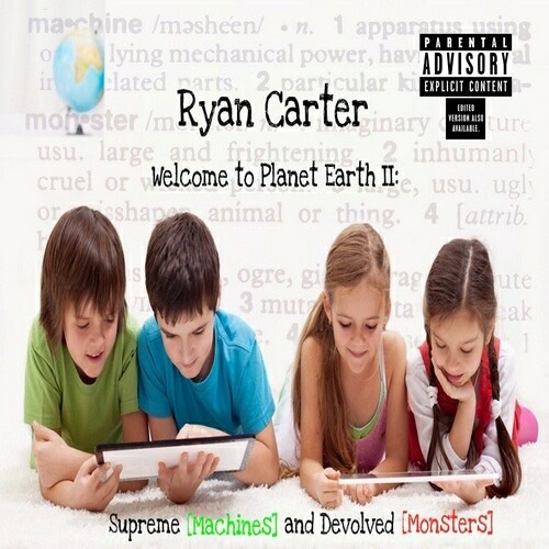Ryan_Carter_Welcome_To_Planet_Earth_2_Supreme_ma-front-large