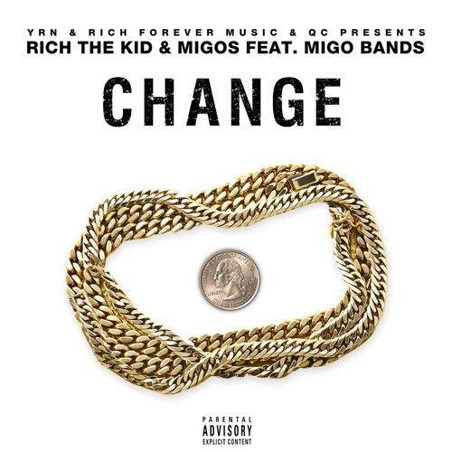 migos-rich-the-kid-change