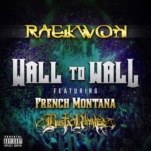 raekwon_wall_to_wall