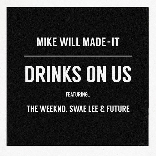 weeknd-drinks-on-us-remix