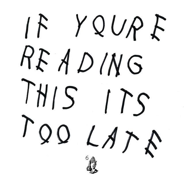 drake-reading-too-late