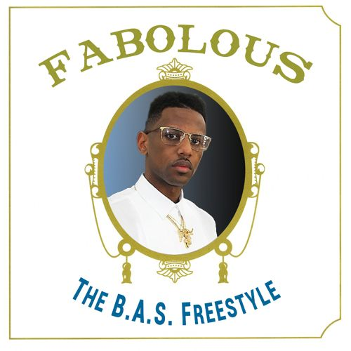 fabolous-the-bas-freestyle