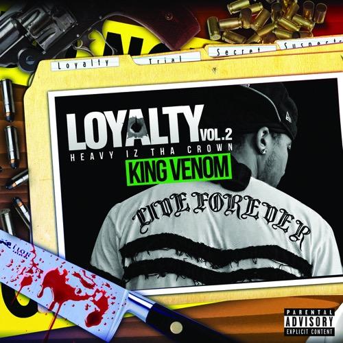 King_Venom_Loyalty_Vol2_Heavy_Iz_Tha_Crown-front-large