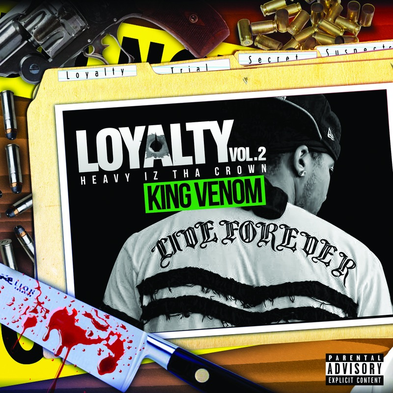 King_Venom_Loyalty_Vol2_Heavy_Iz_Tha_Crown-front-large1