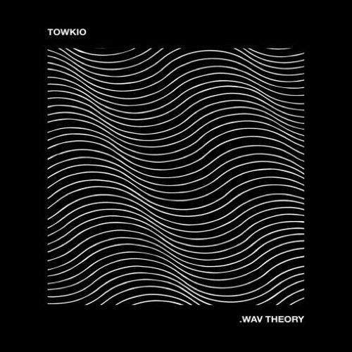 Towkio-Wav-Theory