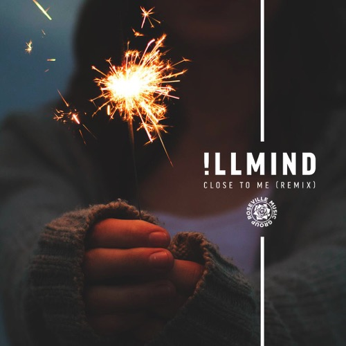 illmind-close-to-me-remix