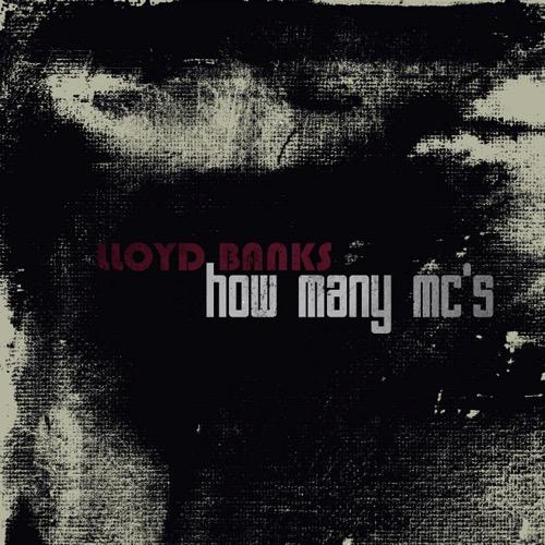 lloyd-banks-how-many-mcs