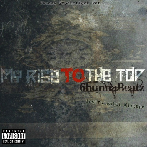 6hunnaBeatz_My_Rise_To_The_Top-front-large