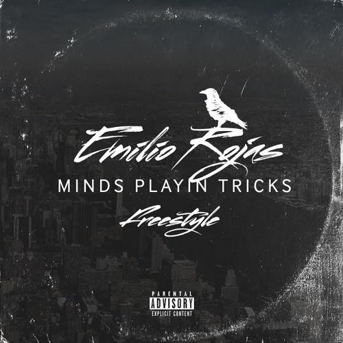 Emilio-Rojas–Mind-Playing-Tricks-On-Me
