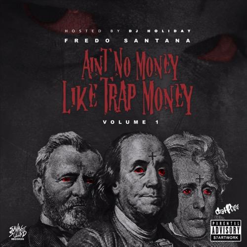 Fredo_Santana_Aint_No_Money_Like_Trap_Money-front-large