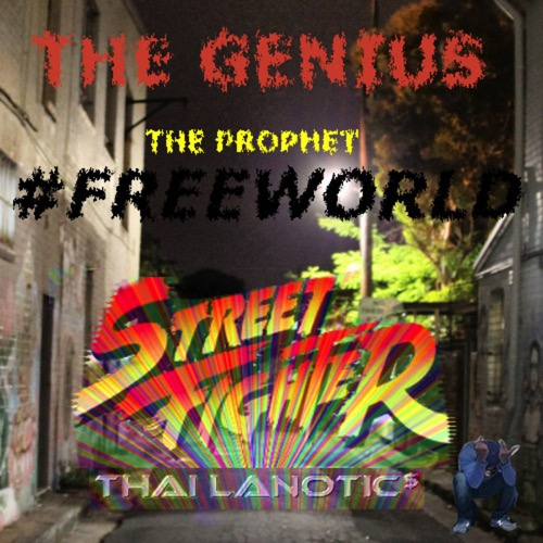 Thai_Lanotics_The_Free_World_Presents_Street_Figh-front-large