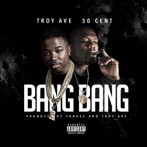 troy-ave-50-cent-bang-bang