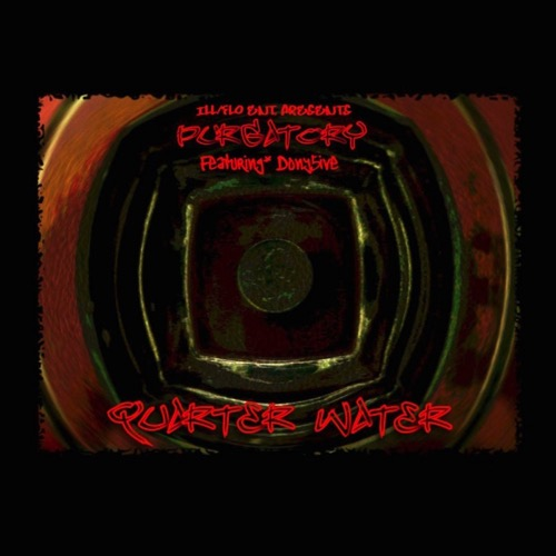 Purgatory_Featuring_Dony_5ive_Quarter_Water-front-large
