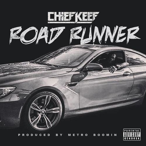 chief-keef-road-runner-metro-boomin
