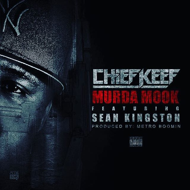 chief-keef-sean-kingston-murda-mook