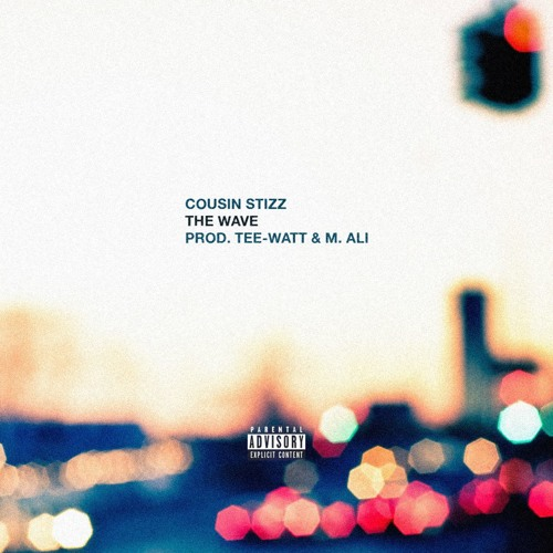 cousin-stizz-the-wave