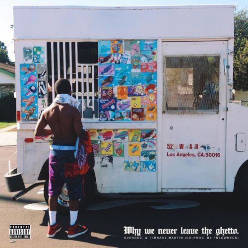 overdoz-why-we-never-leave-the-ghetto