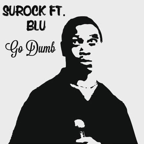surock-blu-go-dumb-min
