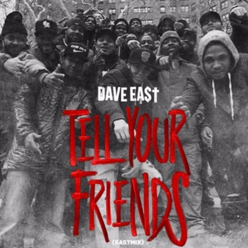 dave-east-tell-friends-min