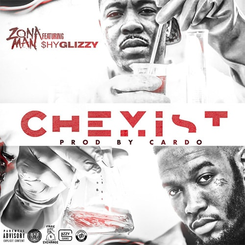 zona-man-shy-glizzy-chemist-min