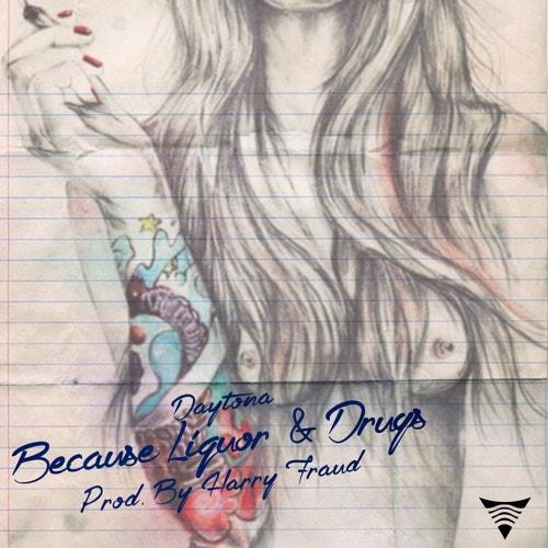 daytona-because-liquor-drugs-min