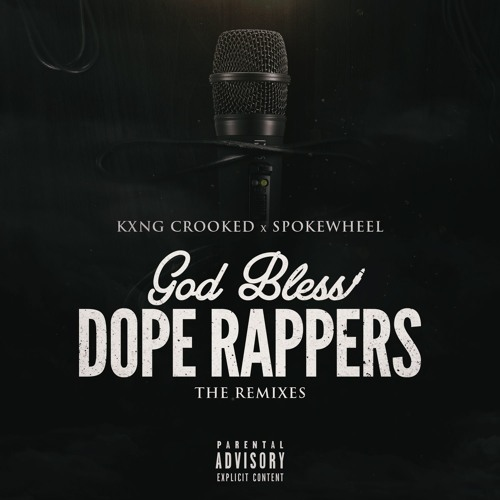 kxng-crooked-god-bless-dope-rappers-remix